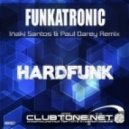 Funkatronic - HardFunk (Original Mix)