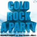 Brooklyn Bounce feat King Chronic & Miss L - Cold Rock A Party (Van Snyder vs Gordon & Doyle Remix)