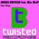Andrea Bertolini - Teardrop (Original Mix)