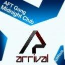 AFT Gang - Memories Of Childhood (Original Mix)