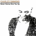 Charles Simmons - Never Gonna Give You Up (Niels Van Gogh & Daniel Strauss Remix)