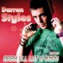Darren Styles - Baby I\\\'ll Let U Know (Jason Parker Club Mix)