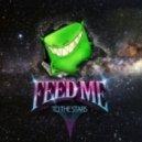 Feed Me - Pink Lady (Original Mix)
