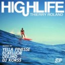 Thierry Roland - Highlife (Yella Finesse Remix)