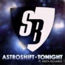 AstroShift feat. Krista Richards  - Tonight (StoneBridge Mix)