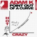 Adam K - Point Out of a Curve (Original Mix)