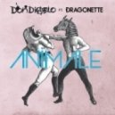 Don Diablo feat. Dragonette - Animale (The Prototypes Remix)