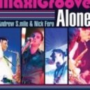MaxiGroove - Alone (Club Mix)