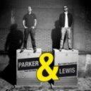 Parker & Lewis - Wet T-Shirt Contest feat. Don Nola (Calvertron Remix)