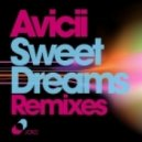Avicii - Sweet Dreams (Cazzette Meet At Night Mix)