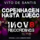 Vito De Santis - Copenhagen (Luca Lombardi Remix)