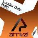 Louder Dale  - Halo (Original Mix)