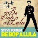 Steve Forest - Be Bop A Lula (Christian Sims Mix)