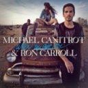 Michael Canitrot feat. Ron Carroll - When You Got Love (Original Extended Mix)
