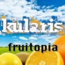 Kularis - Fruitopia