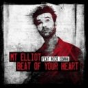 MT Elliot - Beat Of Your Heart (Cedric Cadieux Remix)
