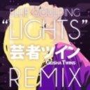 Ellie Goulding - Lights (Geisha Twins Remix)