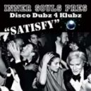 Inner Souls - Satisfy (Booker T Main Mix)