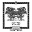 Hostage - Witches (Calvertron Remix)