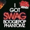 Boogiepop Phantomz - I Got SWAG (Over The Top Remix)