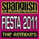 Spanglish Feat. Carmen Sherry - Fiesta 2011 (Original Re-Edit)