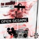 FM Audio feat. Leila K - Open Sesame (Florian Arndt Remix)