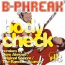 B-Phreak - Body Check (Dom Almond Remix)