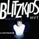 BLITZKIDS mvt. - Water (Dem Slackers Remix)