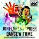 Spider & Jon Flores - Dance With Me (Majorkings Remix)