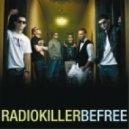 Radio Killer - Be Free (Sunrider Remix)