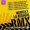 Monica X - La Redada (First Mike Remix)