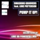 Smashing Groovers - Pump It Up feat. Luke Petterson (Extended Mix)