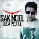 Sak Noel vs. House Rockerz - Loca People (Abramo Bootleg Mix)
