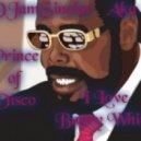 DJamSinclar Aka Prince of Disco - I Love Barry White