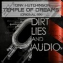 Tony Huchinson - Temple Of Dreams (Original Mix)