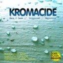 Kromacide - Outgunned