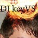DJ keyVS - Soul (original version)