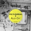 Volta Bureau - Alley Cat (Original Mix)