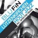 Luetzenkirchen - Hout Jazz (Spektre Remix)