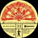 Capablanca & T Keeler - No Hay Ritmo