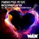 Farone, MC EvE - Boomerang (Mikro Housebrothers Mix)