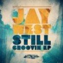 Jay West - Still Groovin (Boogie Tech Mix)