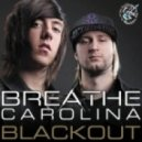 Breathe Carolina   - Blackout (Matthew Lenner Remix)