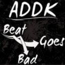 ADDK - Beat Goes Bad (Christian Vila Remix)