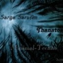 Dj Serge Serafim - Thanatos (02.11.2011)