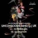 Unconscious Mind(s) - Damnation 2010