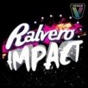 Ralvero - Impact (Twaine Remix)