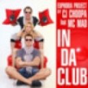Euphoria Project by Cj Choopa feat Mc Mad - In Da Club (extended)