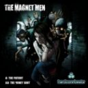 The Magnet Men - The Patient