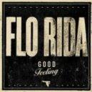 FloRida - Good Feeling (US Version DRM)